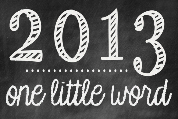 2013 one little word